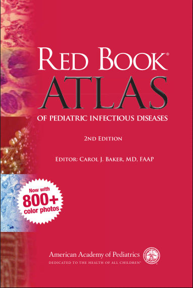 Red Book Atlas of Pediatric Infectious Diseases - AAP 2nd Edition [PDF]- Carol J