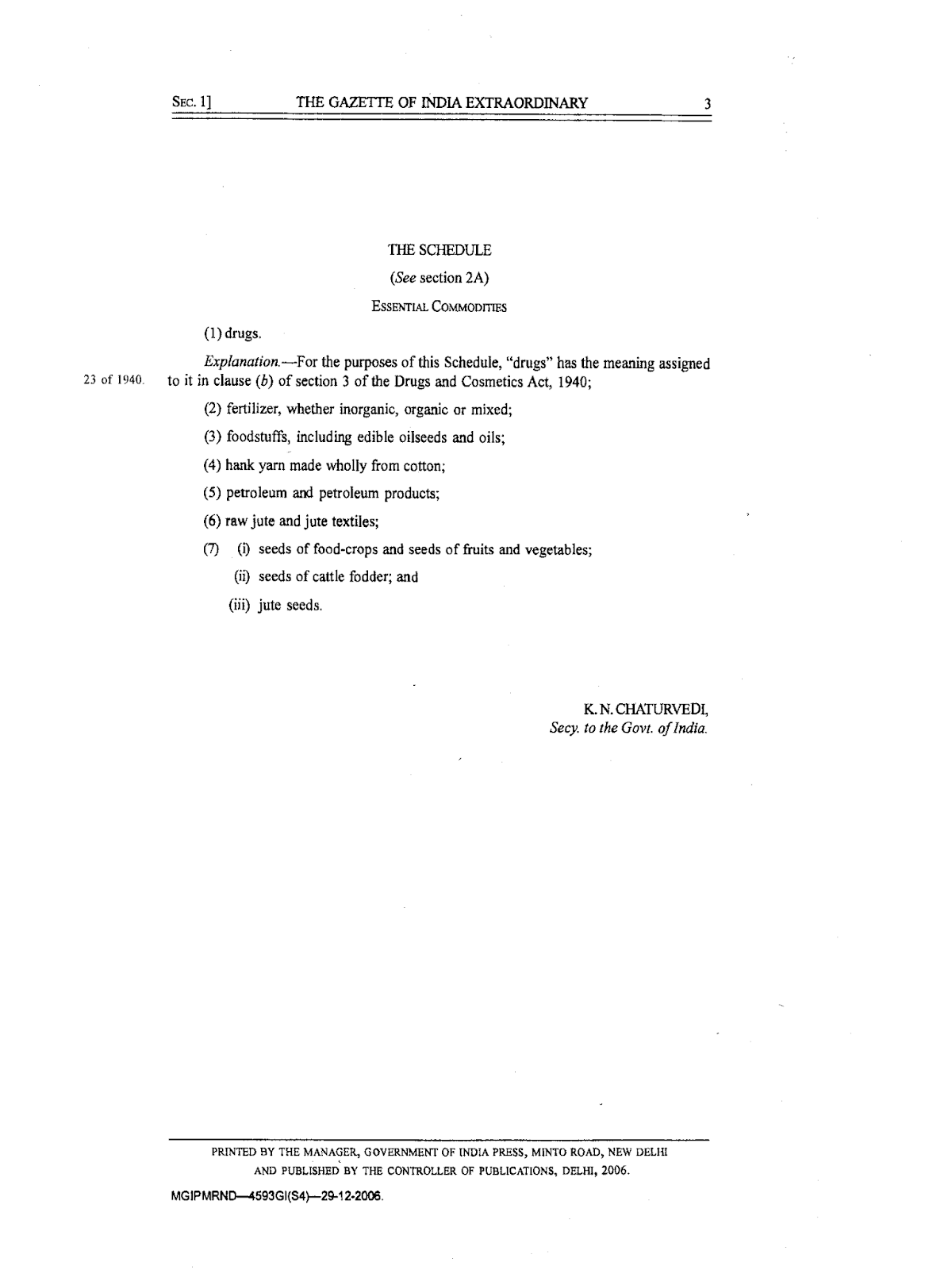 """The Schedule"" of Essential Commodities Act 1955"