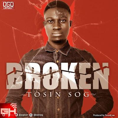 Music: Broken – Tosin SOG