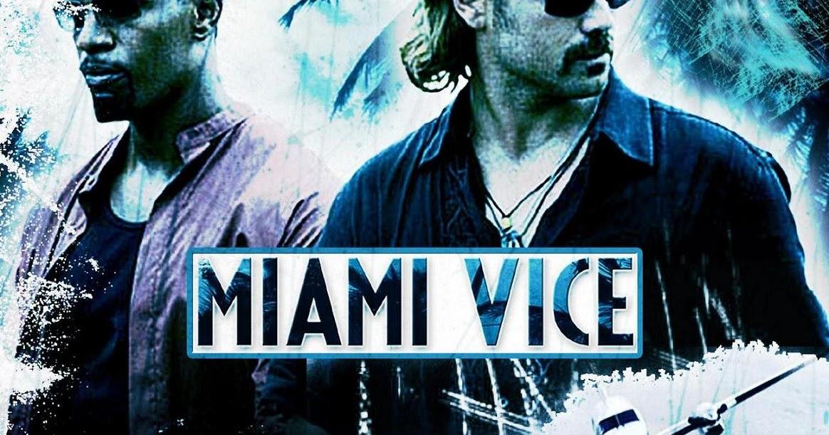 Miami Vice 2006 720p