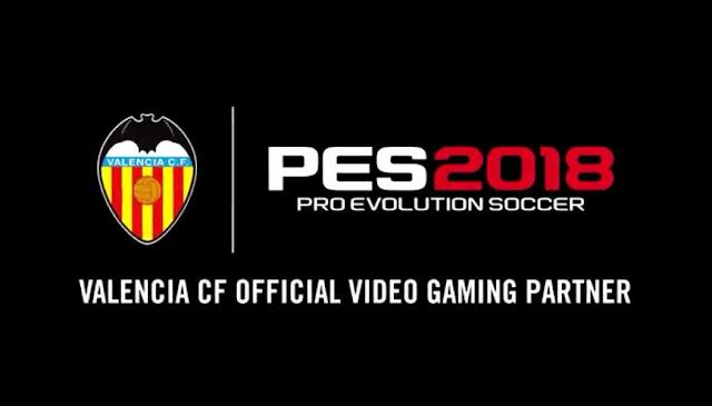 الإعلان عن شراكة بين لعبة PES 2018 و فريق Valencia من الدوري الإسباني