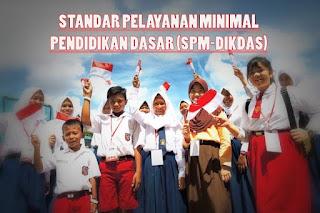 Indikator Standar Pelayanan Minimal (SPM) Pendidikan Dasar