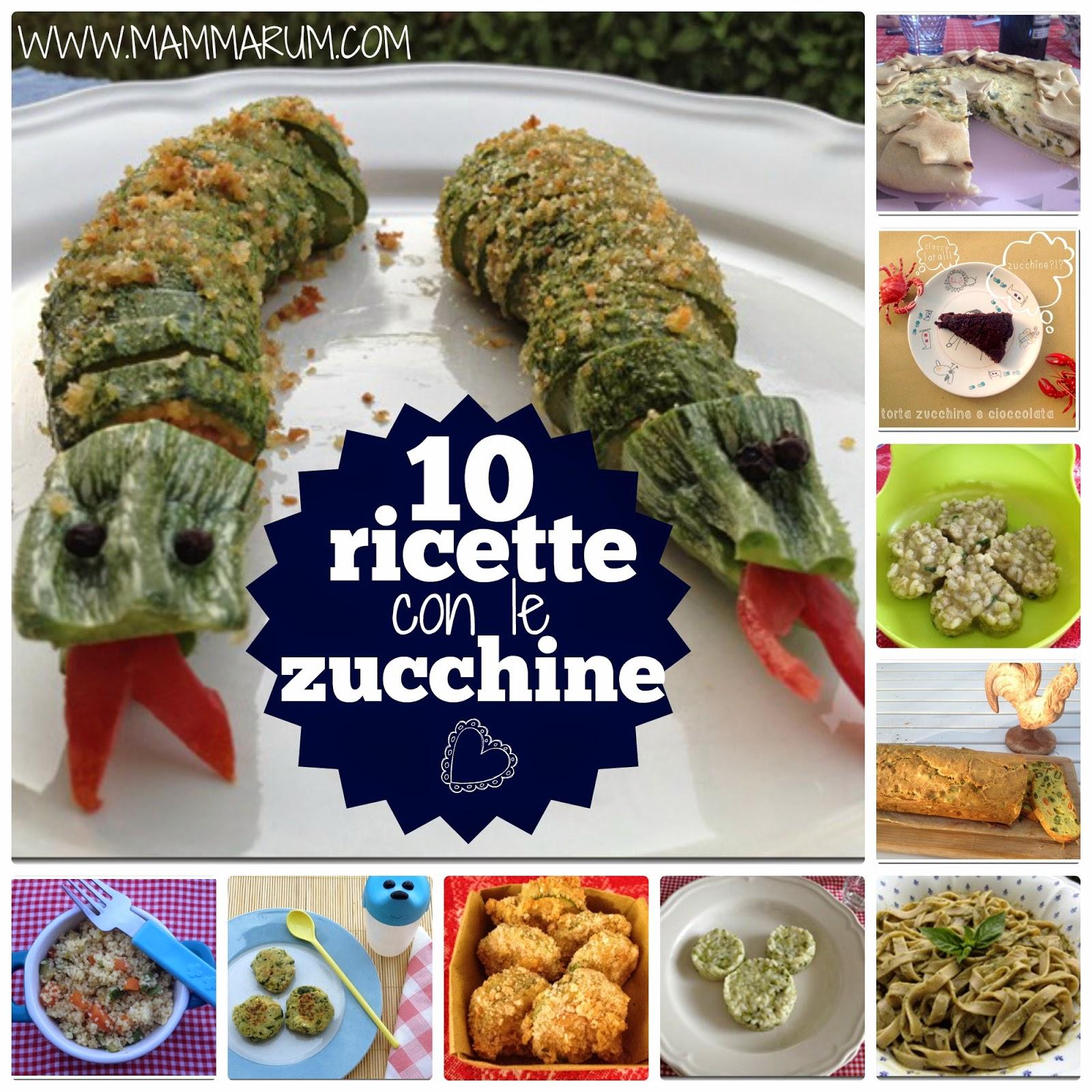 Mammarum 10 ricette per fare amare le zucchine ai bambini for Ricette per bimbi