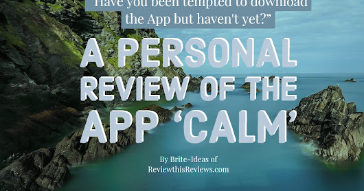 The App Calm - A Personal Review
