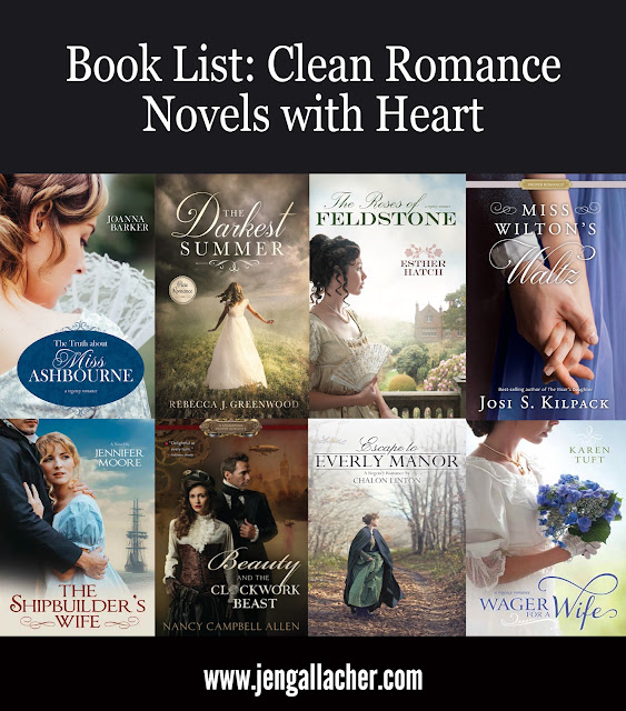 Clean Romance Novels Book List by Jen Gallacher from www.jengallacher.com #booklist #properromance #steampunkbook #historicalromance