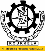 NIT Rourkela Previous Papers 2017
