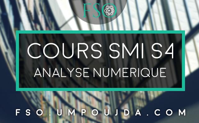 SMI S4 : Cours Analyse Numérique