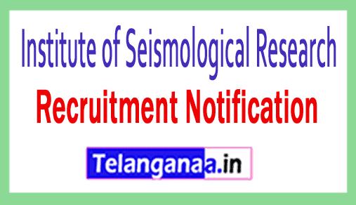 Institute of Seismological Research ISR Recruitment