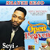FULL EP: Seyi Chosen - Open Heaven