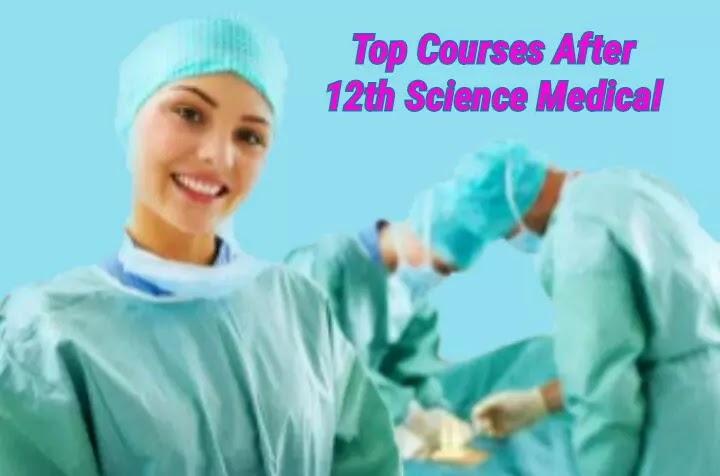 Job Oriented Courses After 12th Science Medical