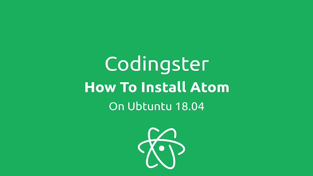 How To Install Atom Text Editor On Ubuntu 18.04