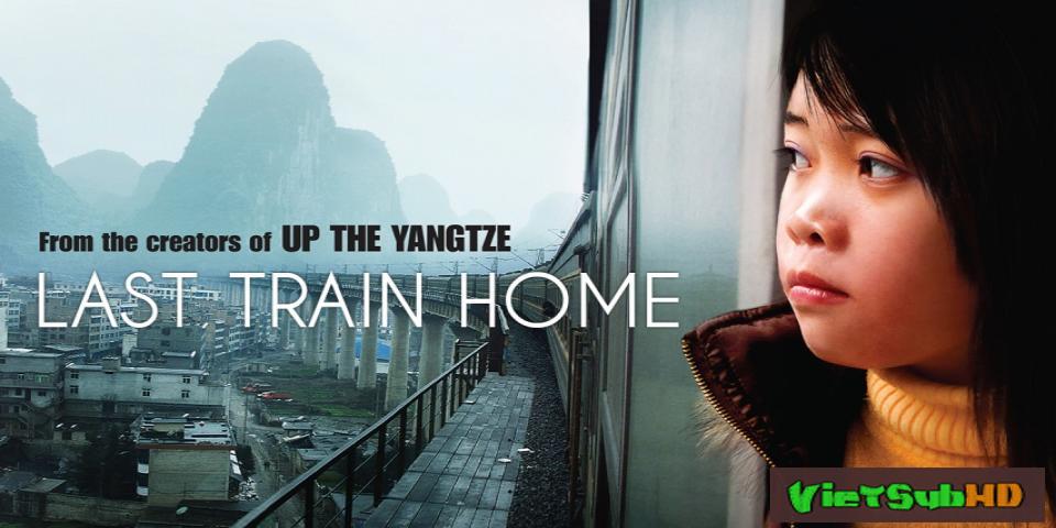 Phim Chuyến tàu cuối cùng VietSub HD   Last Train Home 2009