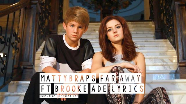 MattyB Far Away ft Brooke Ade Lyrics