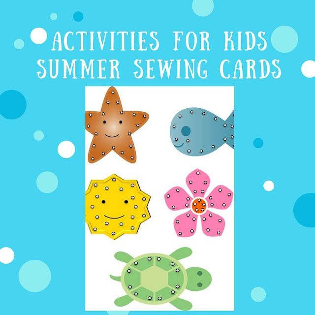Activities for Kids: Printable Summer Sewing Cards