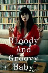 Watch Bloody And Groovy Baby Online Free 2018 Putlocker