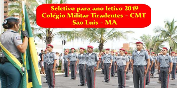 Edital do seletivo 2019 do Colégio Militar Tiradentes (CMT