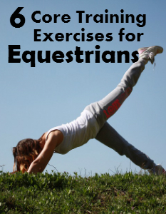 Core Training Exercises for Equestrians | Savvy Horsewoman