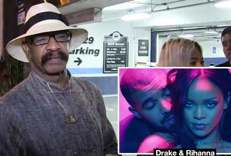 drake dad doesn't like rihanna