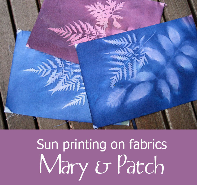 Sun Printing On Fabric Mary Patch