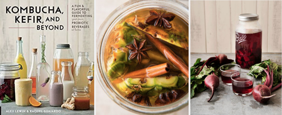 kombucha kefir and beyond a fun and flavorful guide to fermenting your own probiotic beverages at home