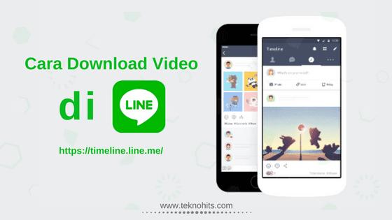 Cara Download Video di LINE Mudah tanpa Ribet