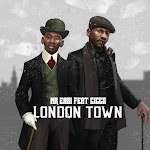 Mr Eazi & Giggs - London Town - Single Cover