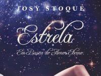 """Resenha Nacional: """"Estrela - Em Busca do Amor Eterno"""" -  Josy Stoque"""
