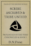 Scribe Ascribed & Tribe Untied: First Bookend, by D.N.Frost. www.DNFrost.com/Bookend1 A two-part adventure from TotKW Books.