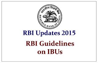 RBI Updates 2015- RBI Guidelines on IFSC Banking Units (IBUs)