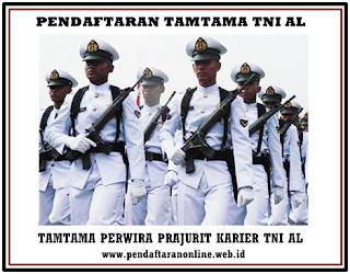 Ayo Daftar Calon Tamtama Prajurit Karier TNI AL Gelombang I 2017