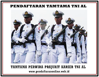 Penerimaan Tamtama Prajurit Karier Tentara Nasional Indonesia AL Pendaftaran Tamtama Tentara Nasional Indonesia AL 2019-2020