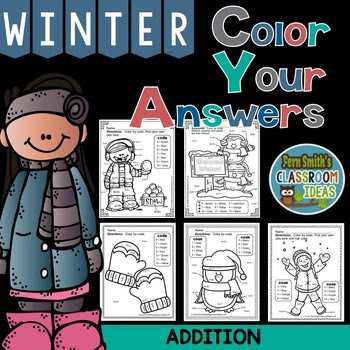 Winter Fun! Basic Addition Facts - Color Your Answers at tpt.