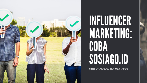 Coba Sosiago Influencer Marketing Banner Campaign Ala Kandra
