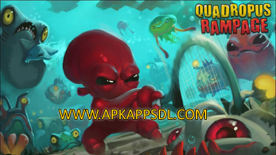 Download Quadropus Rampage Apk Mod v2.0.47 Full Version 2016