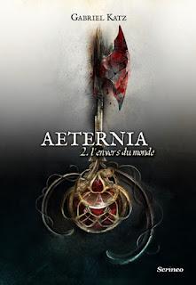 Aeternia tome 2 : L'envers du monde de Gabriel Katz
