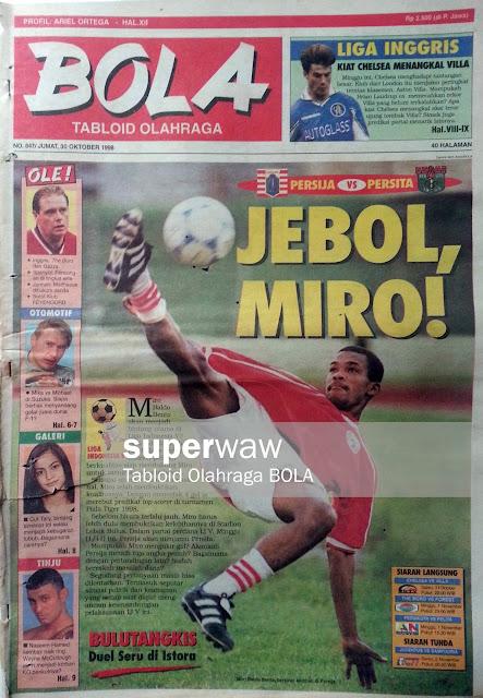 Tabloid BOLA: JEBOL MIRO!