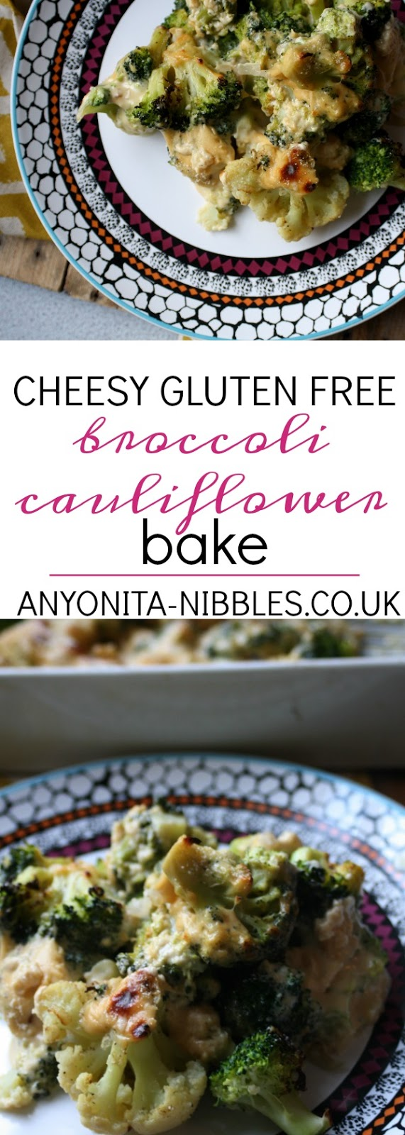 Gluten Free Broccoli Cauliflower Cheese Bake by Anyonita Nibbles
