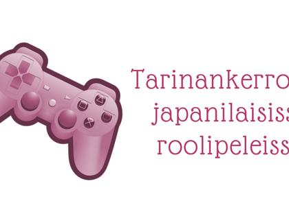 Tarinankerronta japanilaisissa roolipeleissä 1: Final Fantasy -sarja