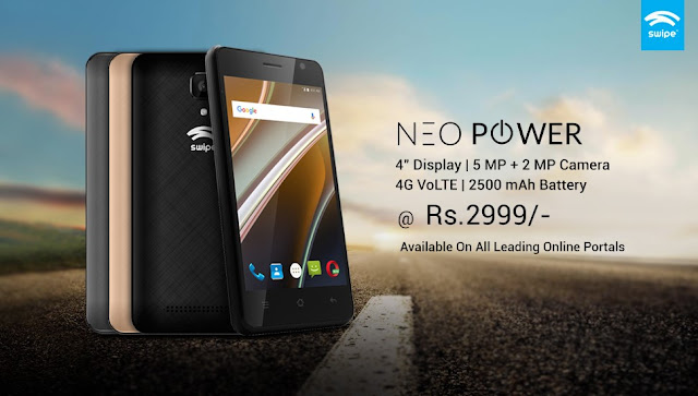 Swipe Neo Power – India's most affordable 4G VoLTE phone with 2500 mAh battery at 2,999