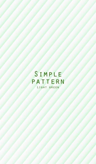 SIMPLE PATTERN LIGHT GREEN
