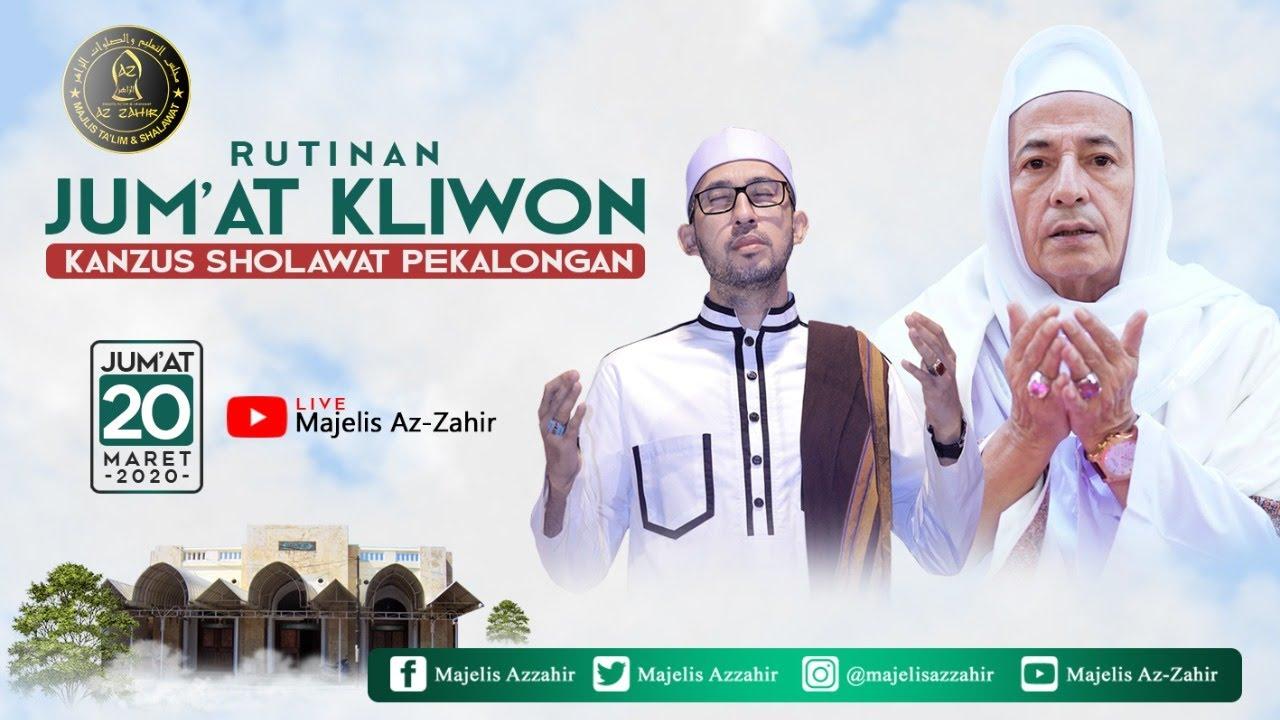 Live Jum'at Kliwon Majelis Ta'lim & Sholawat AZZAHIR , Jum'at 20 Maret 2020