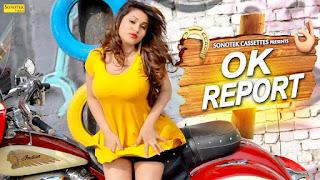 OK Report | Ajay Mann | Kavita Download Haryanvi Video