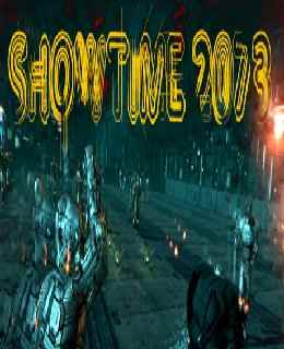 SHOWTIME 2073 wallpapers, screenshots, images, photos, cover, posters