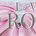 Beharangozó - Lydia Michaels: La Vie en Rose (Life in Pink) {Nyereményjáték}