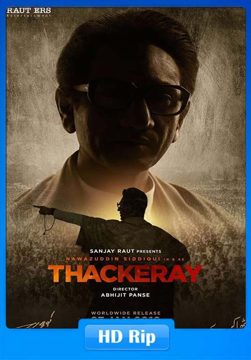 Thackeray 2019 720p Hindi HDTVRip x264 | 480p 300MB | 100MB HEVC