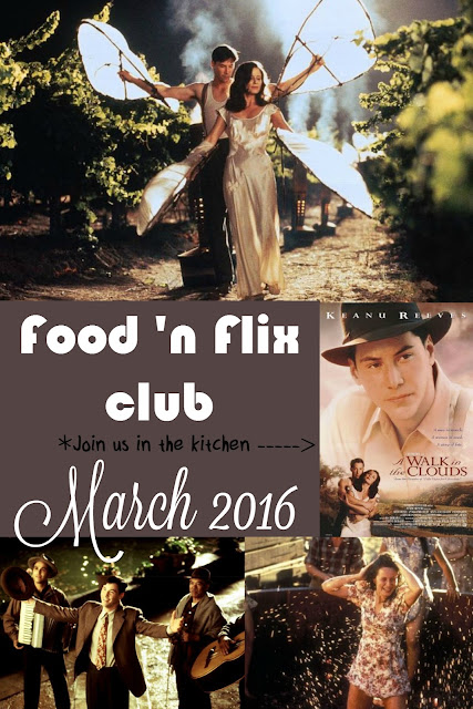 A Walk in the Clouds - Food 'n Flix Club March 2016 flick pick