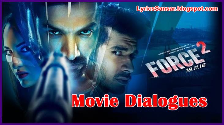 Force 2 Official Trailer Promo Dialogue By John Abraham