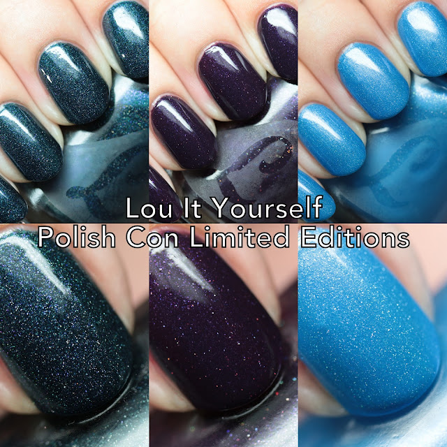 Lou It Yourself Polish Con 2016 Limited Edition Polishes