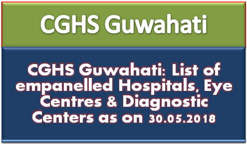 cghs-guwahati-list-of-empanelled-hospitals