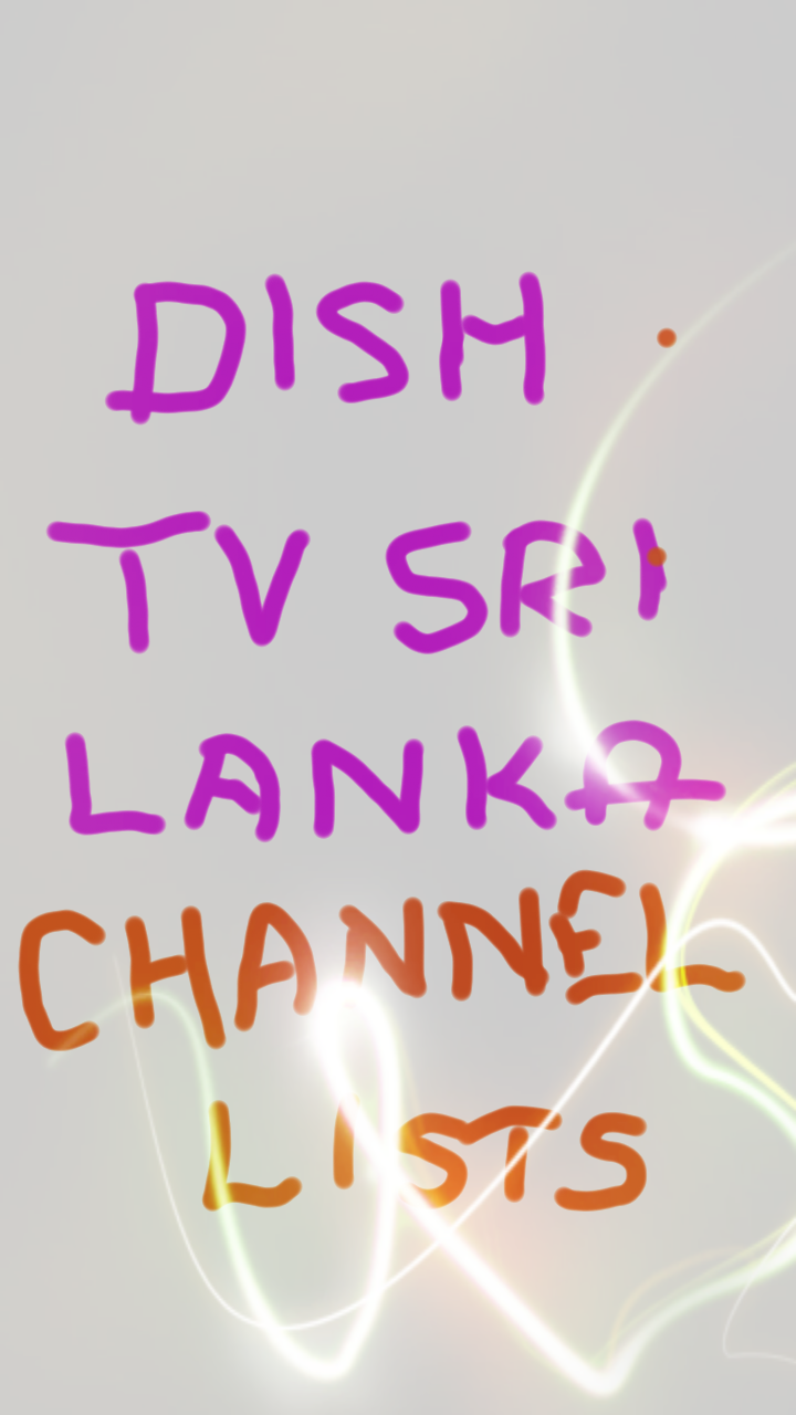 Dish DTH TV Sri Lanka Channels List with Channel number and its